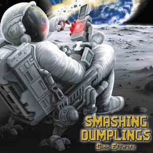 SMASHING DUMPLINGS - Side Effects CD