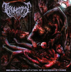 TRAUMATOMY - Beneficial Amputation Of Excessive Limbs MCD