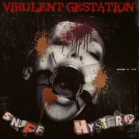 VIRULENT GESTATION - Snuff Hysteria CD