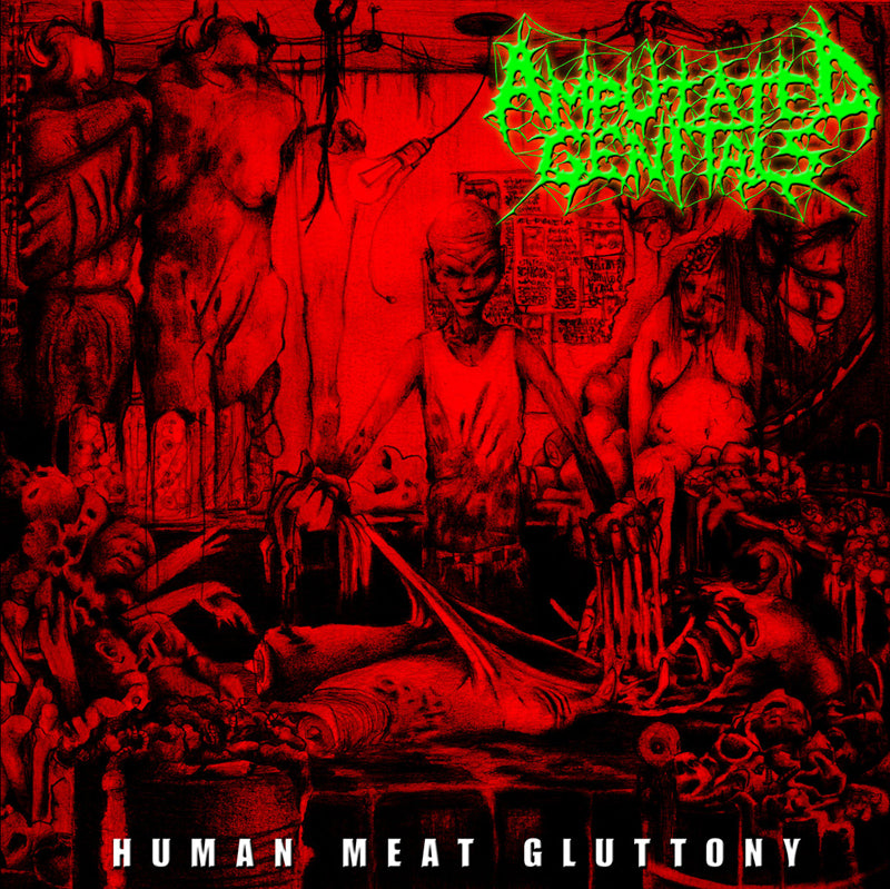 AMPUTATED GENITALS - Human Meat Gluttony CD