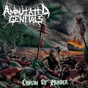 AMPUTATED GENITALS - Origin Of Murder CD