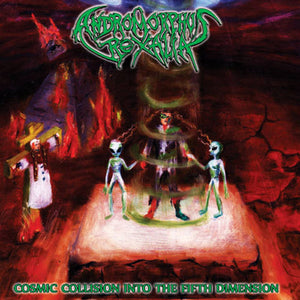 ANDROMORPHUS REXALIA - Cosmic Collision Into The Fifth Dimension CD