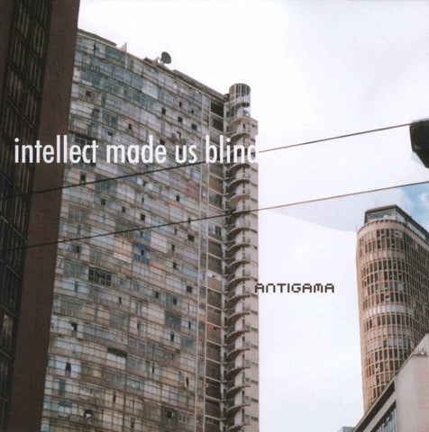 ANTIGAMA - Intellect Made Us Blind CD