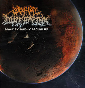 CARNAL DIAFRAGMA - Space Symphony Around Us CD
