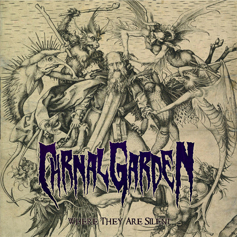 CARNAL GARDEN - Where They Are Silent CD