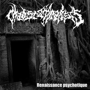 CHAOS CATHARSIS - Renaissance Psychotique CD