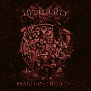 DEEP DIRTY - Masters of Gore CD