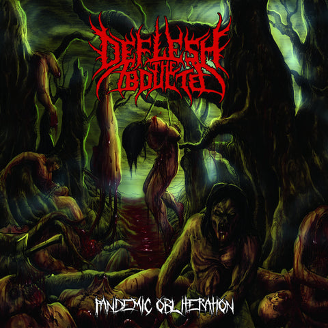 DEFLESH THE ABDUCTED - Pandemic Obliteration CD