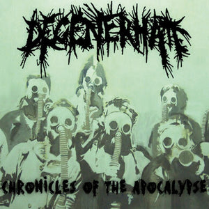 DEGENERHATE - Chronicles Of The Apocalypse CD