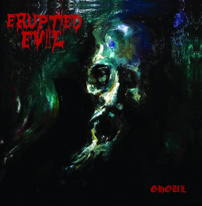 ERUPTED EVIL - Ghoul CD