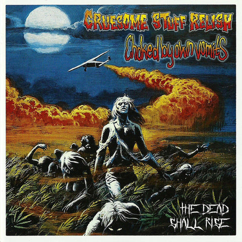 GRUESOME STUFF RELISH / CHOCKED BY OWN VOMIT - The Dead Shall Rise CD