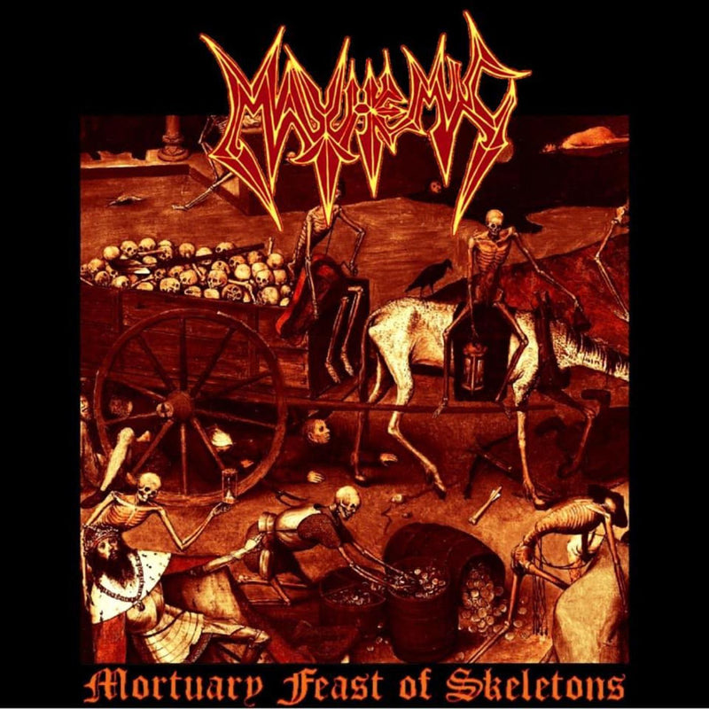 MAYHEMIC - Mortuary Feast of Skeletons MCD