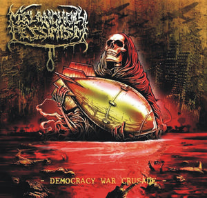 MELANCHOLY PESSIMISM - Democracy War Crusade CD