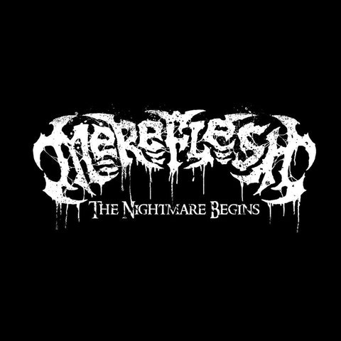 MEREFLESH - The Nightmare Begins MCD