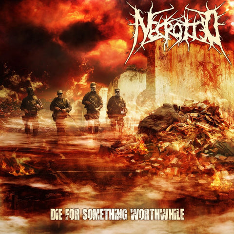 NECROTTED - Die for Something Worthwhile MCD