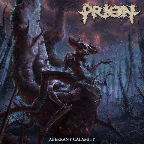 PRION - Aberrant Calamity CD