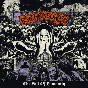 PSYCHONEUROSIS - The Fall Of Humanity CD