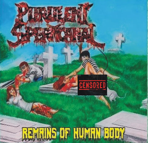 PURULENT SPERMCANAL - Remains Human Body CD