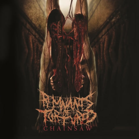 REMNANTS OF TORTURED - Chainsaw CD