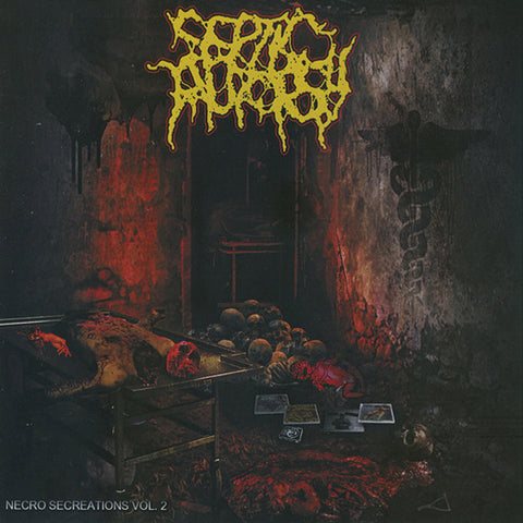 SEPTIC AUTOPSY - Necro Secreations Vol.2 CD
