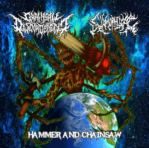 CHAINSAW DISGORGEMENT / SLAMOPHILIAC - Hammer and Chainsaw CD