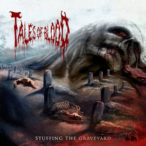TALES OF BLOOD - Stuffing The Graveyard CD