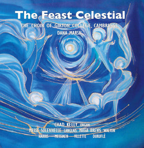 Choir CD - The Feast Celestial