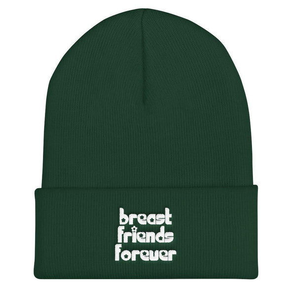Breast Friends Forever Beanie
