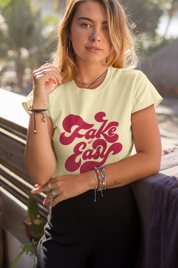 Fake It Easy T-Shirt