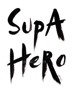 'Supa Hero' Art Print