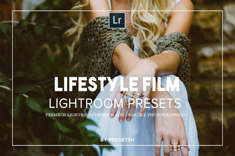 Lifestyle Film Lightroom Presets Lightroom Presets Presetsh