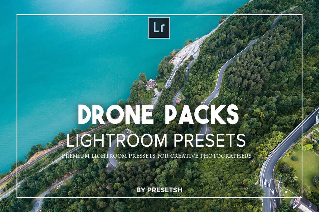 Drone Lightroom Presets by Presetsh Lightroom Presets Presetsh