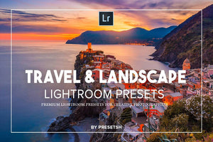 Travel & Landscape Lightroom Presets Lightroom Presets Presetsh
