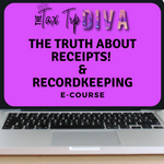 Truth About Receipts & Record-keeping E-Course