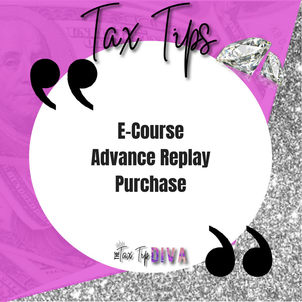 Tax Tips-Advance Replay