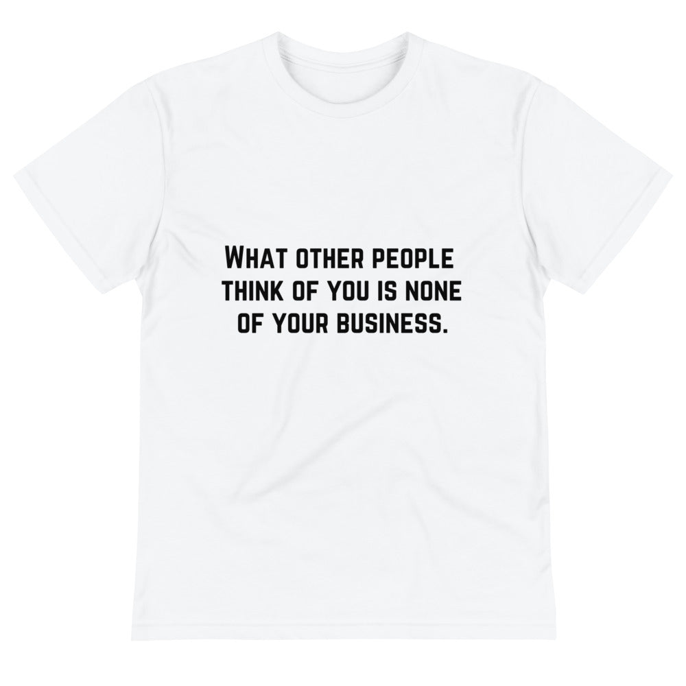 None of Your Business - Unisex Tee