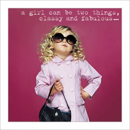 A Girl Can Be Two Things Greeting Card