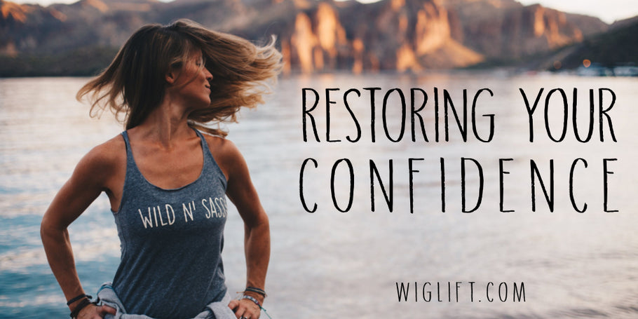 Restoring Your Confidence