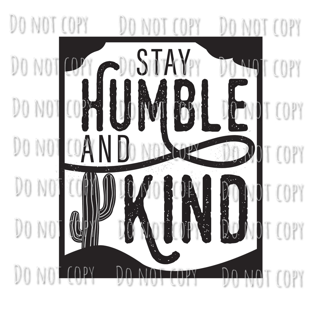 Stay Humble And Kind Design