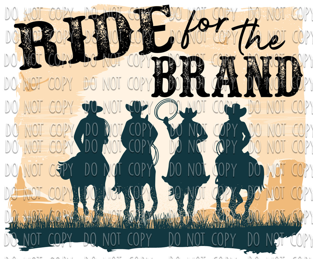 Ride For The Brand - Yellowstone Design