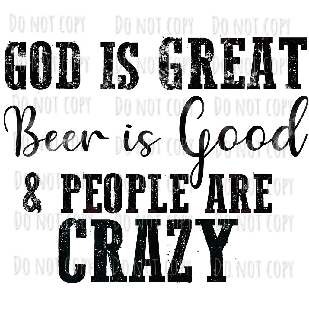 God is great Beer is good design