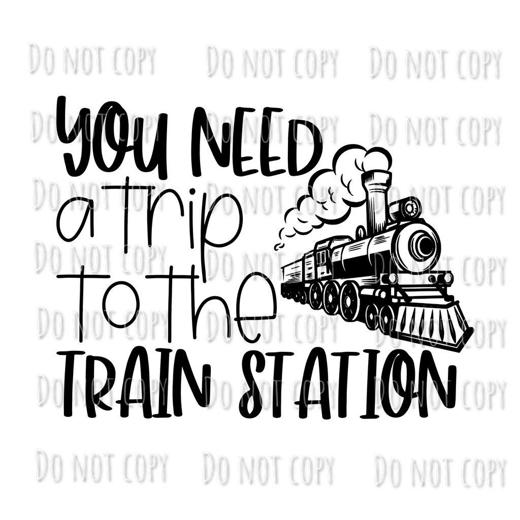 You need a trip to the train station Design