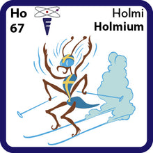 Load image into Gallery viewer, 67 Ho Holmium- Familiar Holmi