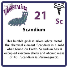 Load image into Gallery viewer, Sc Scandium- Familiar Scani Science Game for Kids Character