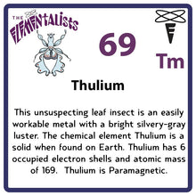 Load image into Gallery viewer, Tm Thulium- Familiar Thulia Science Game for Kids Character
