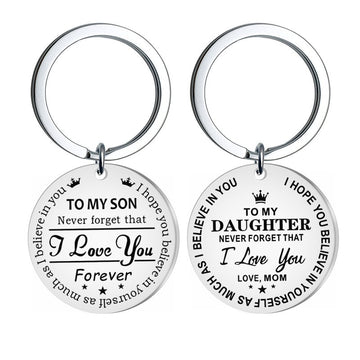 To My Son / Daughter Stainless Steel Keychain