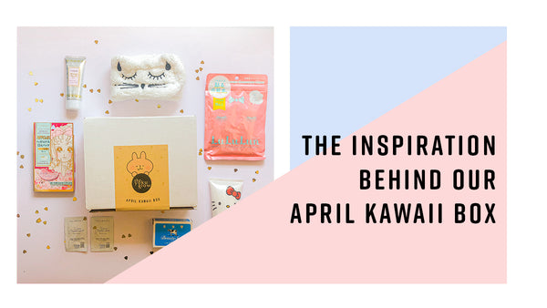 The Inspiration Behind Our April Kawaii Box