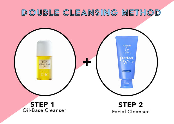 The Double Cleansing Method & Why You Need it
