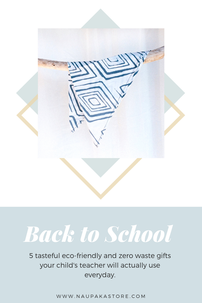 Back To School Gift Giving Guide 2019: Zero Waste Edition