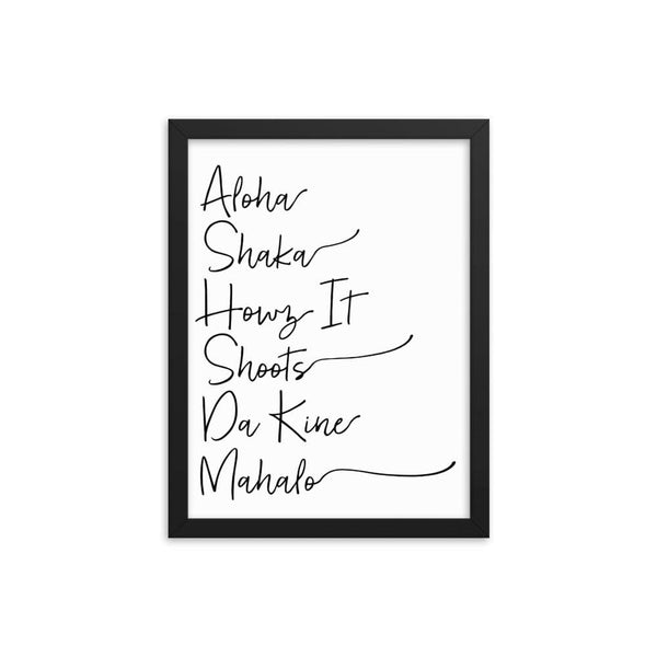 Naupaka Black / 12×16 Hawaiian Pidgin Words Handwriting Framed Art 6836175_1350